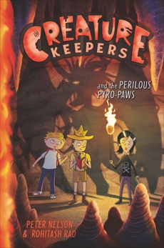 Creature Keepers and the Perilous Pyro-Paws, Nelson, Peter