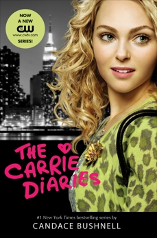 The Carrie Diaries TV Tie-in Edition, Bushnell, Candace