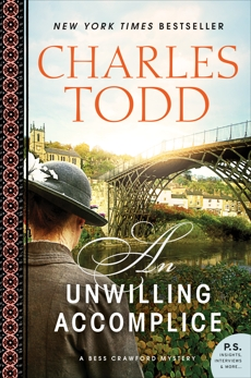 An Unwilling Accomplice: A Bess Crawford Mystery, Todd, Charles