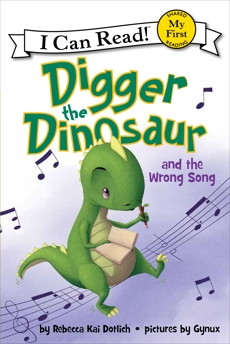Digger the Dinosaur and the Wrong Song, Dotlich, Rebecca Kai