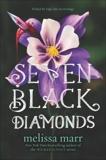 Seven Black Diamonds, Marr, Melissa