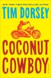 Coconut Cowboy: A Novel, Dorsey, Tim