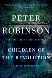 Children of the Revolution: An Inspector Banks Novel, Robinson, Peter