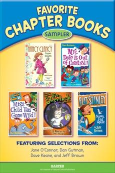 Favorite Chapter Books Sampler, O'Connor, Jane & Gutman, Dan & Keane, Dave & Brown, Jeff