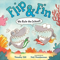 Flip & Fin: We Rule the School!, Gill, Timothy