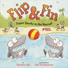 Flip & Fin: Super Sharks to the Rescue!, Gill, Timothy