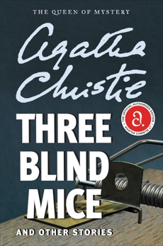 Three Blind Mice and Other Stories, Christie, Agatha