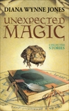 Unexpected Magic: Collected Stories, Jones, Diana Wynne