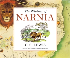 The Wisdom of Narnia, Lewis, C. S.