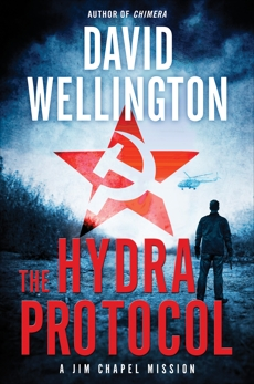 The Hydra Protocol: A Jim Chapel Mission, Wellington, David