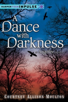 A Dance with Darkness, Moulton, Courtney Allison