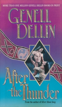 After the Thunder, Dellin, Genell