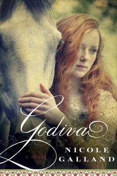 Godiva: A Novel, Galland, Nicole