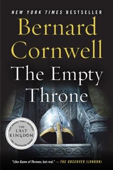The Empty Throne: A Novel, Cornwell, Bernard