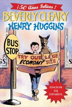 Henry Huggins: Henry Huggins (Spanish edition)