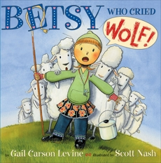 Betsy Who Cried Wolf, Levine, Gail Carson