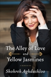 The Alley of Love and Yellow Jasmines, Aghdashloo, Shohreh
