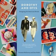 Dorothy and Otis: Designing the American Dream, Hathaway, Norman & Nadel, Dan & Hathaway, Norman