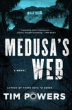Medusa's Web: A Novel, Powers, Tim