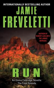 Run: An Emma Caldridge Novella: The Final Episode, Freveletti, Jamie