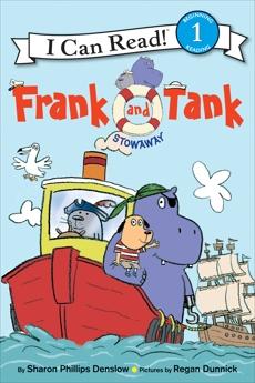 Frank and Tank: Stowaway, Denslow, Sharon Phillips