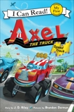 Axel the Truck: Speed Track, Riley, J. D.