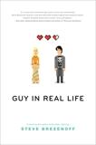 Guy in Real Life, Brezenoff, Steve