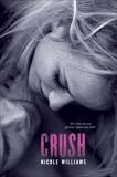 Crush, Williams, Nicole