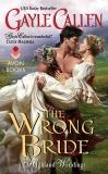The Wrong Bride: Highland Weddings, Callen, Gayle