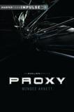 Proxy, Arnett, Mindee