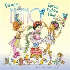 Fancy Nancy: Spring Fashion Fling, O'Connor, Jane