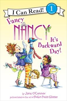 Fancy Nancy: It's Backward Day!, O'Connor, Jane
