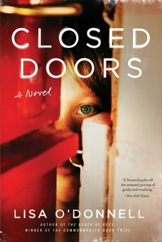 Closed Doors: A Novel, O'Donnell, Lisa