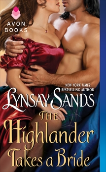 The Highlander Takes a Bride: Highland Brides, Sands, Lynsay