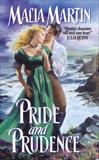 Pride and Prudence, Martin, Malia