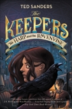 The Keepers #2: The Harp and the Ravenvine, Sanders, Ted