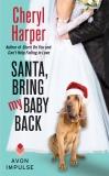 Santa, Bring My Baby Back, Harper, Cheryl