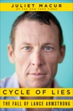 Cycle of Lies: The Fall of Lance Armstrong, Macur, Juliet