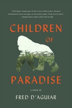 Children of Paradise: A Novel, D'Aguiar, Fred