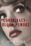 Conspiracy of Blood and Smoke, Blankman, Anne