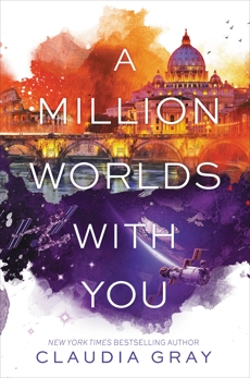 A Million Worlds with You, Gray, Claudia