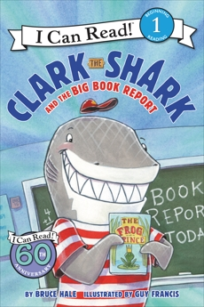 Clark the Shark and the Big Book Report, Hale, Bruce