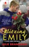 Blitzing Emily: A Love and Football Novel, Brannagh, Julie
