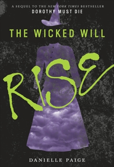 The Wicked Will Rise, Paige, Danielle