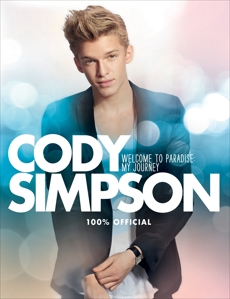 Cody Simpson: Welcome to Paradise: My Journey, Simpson, Cody