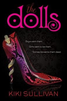 The Dolls, Sullivan, Kiki