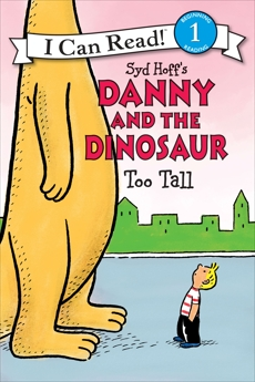 Danny and the Dinosaur: Too Tall, Hoff, Syd