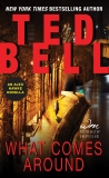 What Comes Around: An Alex Hawke Novella, Bell, Ted