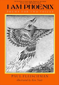 I Am Phoenix: Poems for Two Voices, Fleischman, Paul