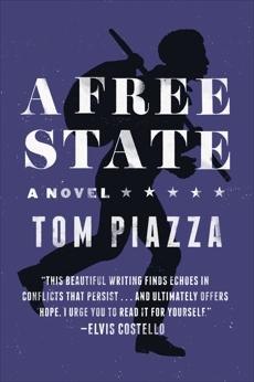 A Free State: A Novel, Piazza, Tom